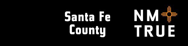 SantaFe County is New Mexico True