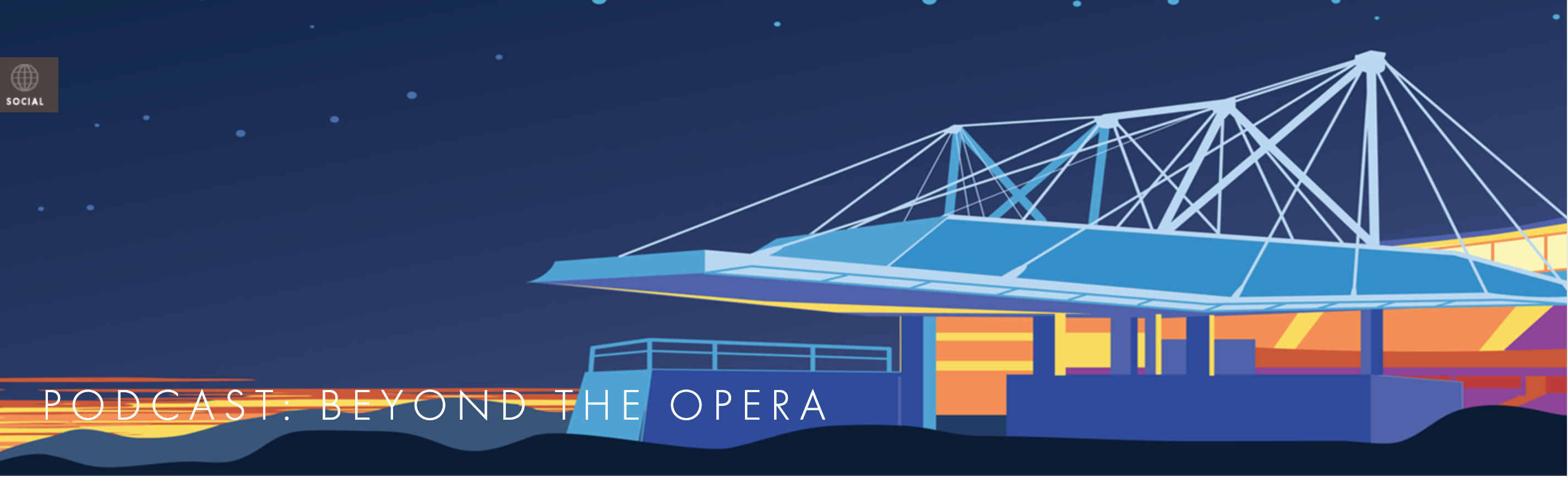 Podcast: Beyond The Opera